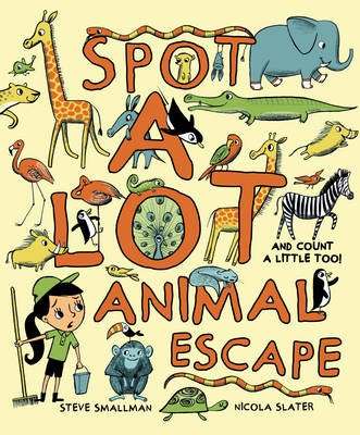 Spot a Lot! Animal Escape (Paperback):