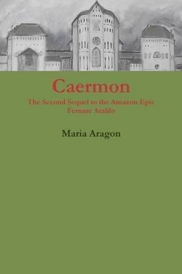 Caermon (Paperback): Maria Aragon