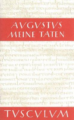 Meine Taten - Res Gestae Divi Augusti - Lateinisch - Griechisch - Deutsch (Foreign language, Book): Augustus