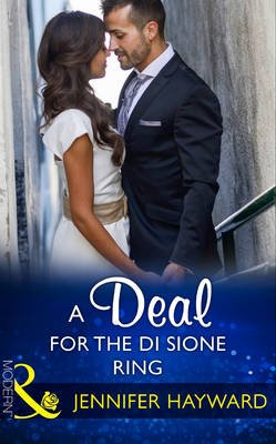 A Deal For The Di Sione Ring (Electronic book text): Jennifer Hayward