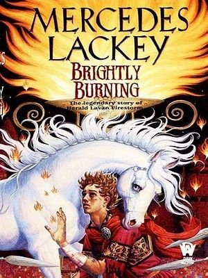 Brightly Burning (Electronic book text): Mercedes Lackey