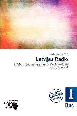 Latvijas Radio (Paperback): Jordan Naoum
