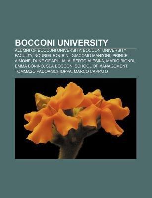Bocconi University - Alumni of Bocconi University, Bocconi University Faculty, Nouriel Roubini, Giacomo Manzoni, Prince Aimone,...