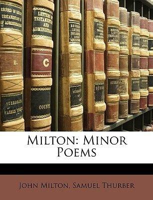 Milton - Minor Poems (Paperback): John Milton, Samuel Thurber