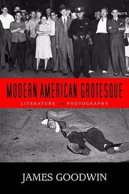 Modern American Grotesque - The Culture of Uplift, Identity, and Politics in Black Musical Theater (CD-ROM): James Goodwin
