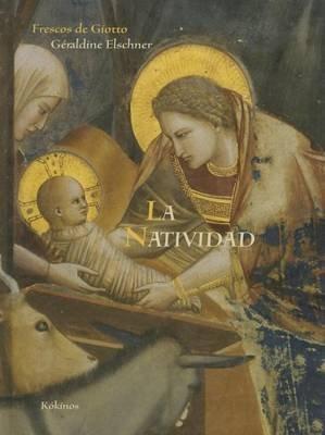 La Natividad (Spanish, Hardcover): Geraldine Eschner
