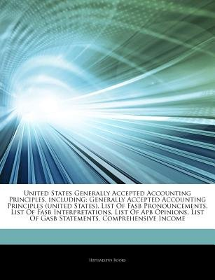 Articles on United States Generally Accepted Accounting Principles, Including - Generally Accepted Accounting Principles...