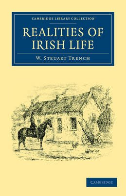 Realities of Irish Life (Paperback): W. Steuart Trench