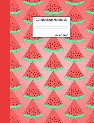 Watermelon Composition Notebook - Graph Paper Journal to Write in for School, Take Notes about Fruits and Vegetables, for Boys...