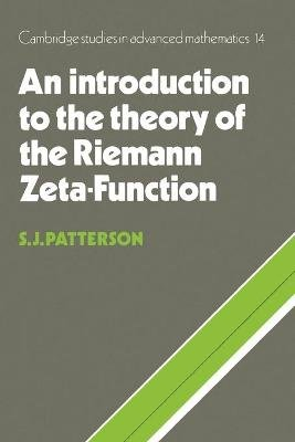 An Introduction to the Theory of the Riemann Zeta-Function (Paperback, New Ed): S. J. Patterson