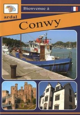 Bienvenue - Conwy (Ffrangeg) (Paperback): Owain Maredudd