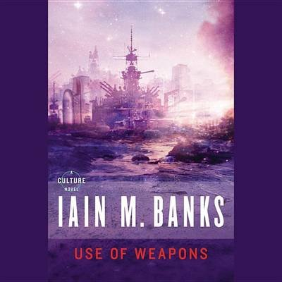 Use of Weapons (Standard format, CD): Iain M. Banks
