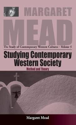 Methods of Research on Contemporary Cultures (Hardcover): Margaret Mead
