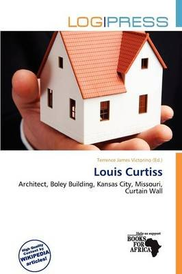 Louis Curtiss (Paperback): Terrence James Victorino