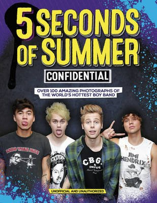 5 Seconds of Summer Confidential (Hardcover): Preston Besley