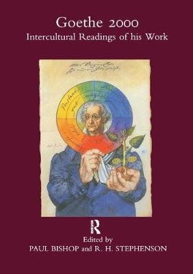 Goethe 2000 - Intercultural Readings of His Work (Paperback): Paul Bishop, R.H. Stephenson