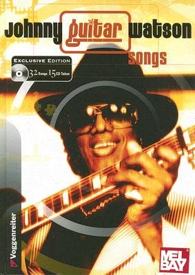 Johnny Guitar Watson Songs (Hardcover): Johnny Watson