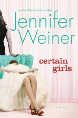 Certain Girls (Book): Jennifer Weiner
