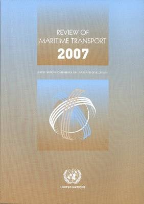 Review of Maritime Transport 2007 (Paperback): United Nations