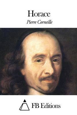Horace (French, Paperback): Pierre Corneille