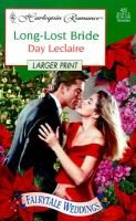 Long-Lost Bride (Large print, Paperback, large type edition): Day Leclaire