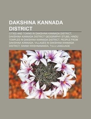 Dakshina Kannada District - Cities and Towns in Dakshina Kannada District, Dakshina Kannada District Geography Stubs...