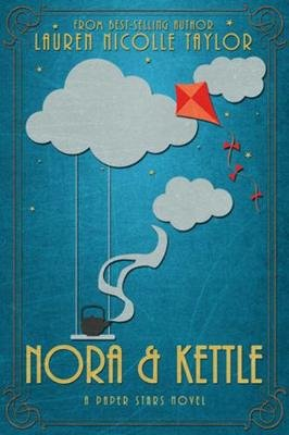 Nora & Kettle (Paperback): Nicolle Taylor, Lauren