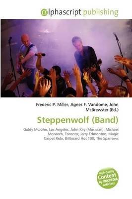 Steppenwolf (Band) (Paperback): Frederic P. Miller, Agnes F. Vandome, John McBrewster