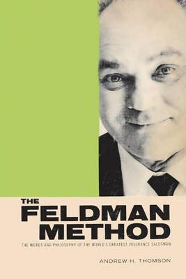 The Feldman Method (Paperback): Andrew Thomson, Lee Rosler