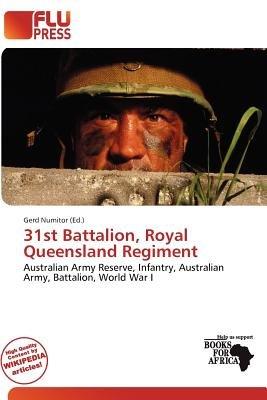 31st Battalion, Royal Queensland Regiment
