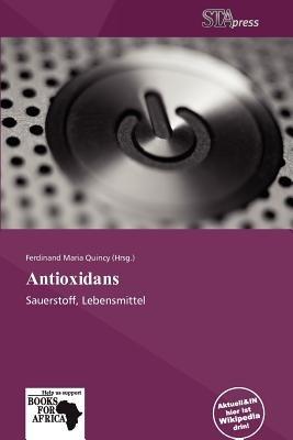 Antioxidans (German, Paperback): Ferdinand Maria Quincy