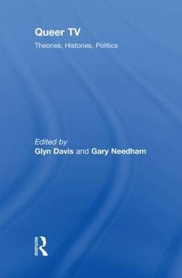 Queer TV (Hardcover): Glynn Davis, Gary Needham