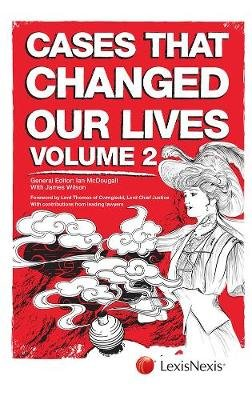Cases That Changed Our Lives (Paperback, 2nd edition): Ian McDougall