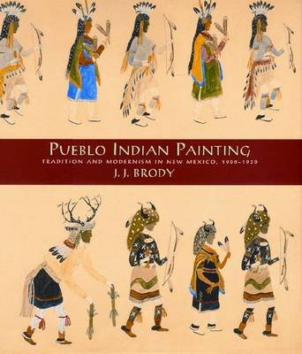 Pueblo Indian Printing - Tradition and Modernism in New Mexico, 1900-1930 (Hardcover, 1st ed): J.J. Broody