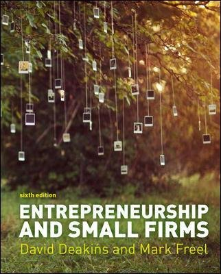 Entrepreneurship and Small Firms (Paperback, 6th edition): David Deakins, Mark Freel