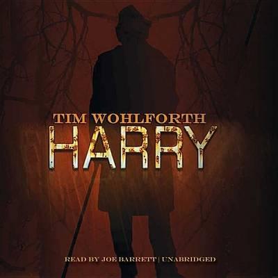 Harry (Standard format, CD): Tim Wohlforth