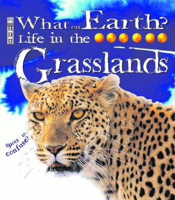 Life in the Grasslands (Hardcover): Catherine Chambers
