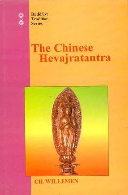 The Chinese Hevajratantra (Paperback): Charles Willemen