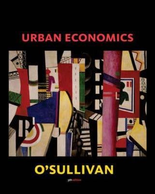 Urban Economics (Paperback, 5th Revised edition): Arthur Osullivan