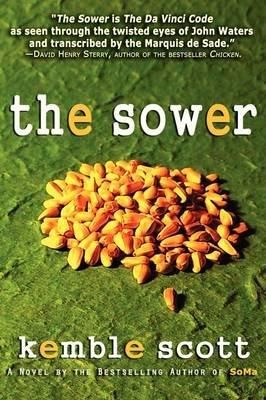 The Sower (Hardcover, Print): Kemble Scott