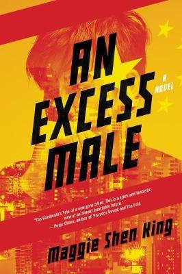 Excess Male, an - A Novel (Paperback): Maggie Shen King