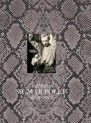 Alibis: Sigmar Polke, 1963-2010 (Hardcover): Kathy Halbreich, Mark Godfrey, Lanka Tattersall