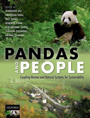 Pandas and People - Coupling Human and Natural Systems for Sustainability (Paperback): Jianguo Liu, Vanessa Hull, Wu Yang,...