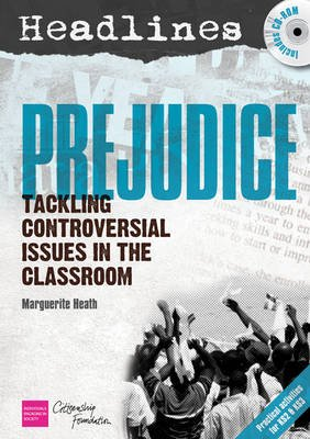 Headlines: Prejudice - Teaching Controversial Issues (CD): Marguerite Heath