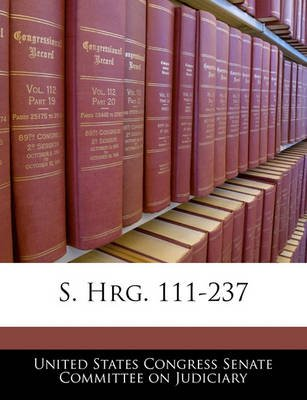 S. Hrg. 111-237 (Paperback): United States Congress Senate Committee
