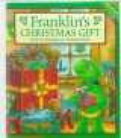 Franklin's Christmas Gift (Hardcover, Turtleback School & Library ed.): Paulette Bourgeois