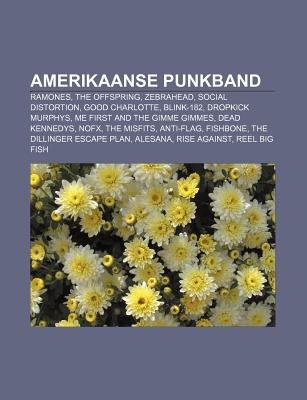 Amerikaanse Punkband - Ramones, the Offspring, Zebrahead, Social Distortion, Good Charlotte, Blink-182, Dropkick Murphys...