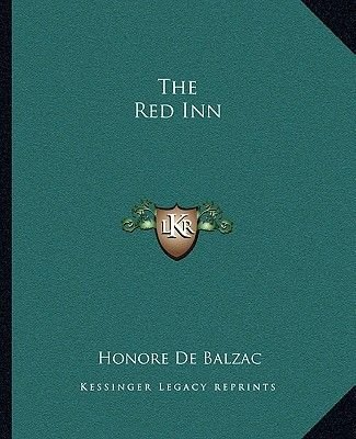 The Red Inn (Paperback): Honore De Balzac