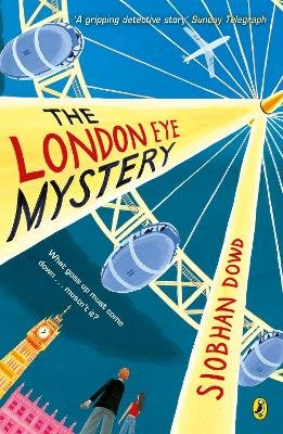The London Eye Mystery (Paperback): Siobhan Dowd
