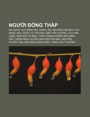 Ng I Ng Thap - Bui Qu C Huy, Minh Nhi, Hung LAN, Nguy N V N B Y, Th Ng C H U, Tri U T Truy N, Di P V N C Ng, L U V N Lang, Nguy...